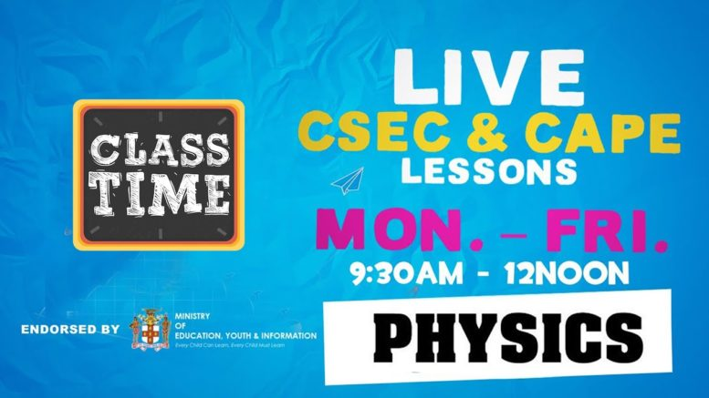 CSEC Physics 9:45AM-10:25AM | Educating a Nation - October 22 2020 1