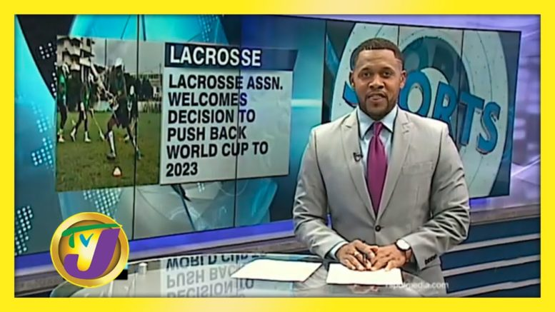 Lacrosse World Cup Pushed to 2023 - October 21 2020 1