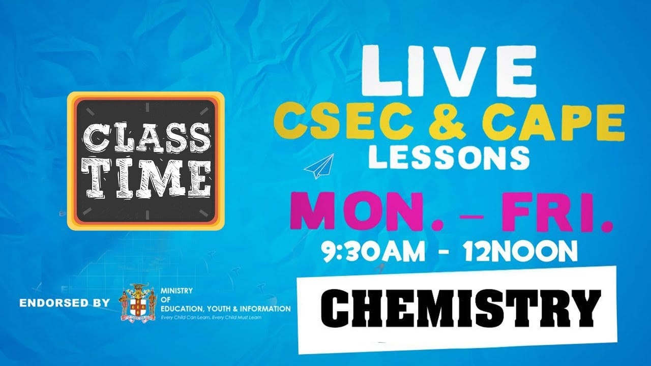 CAPE Chemistry 11:15AM-12:00PM   Educating a Nation - October 22 2020 1