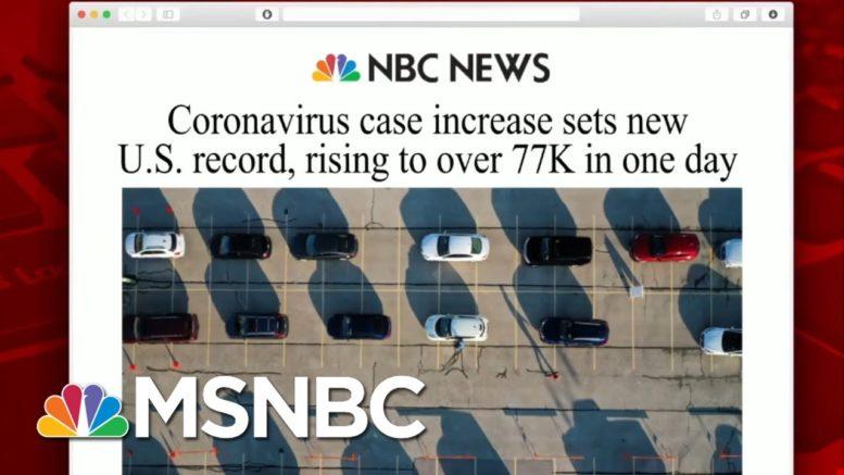 Coronavirus Case Increase Sets New U.S. Record | Morning Joe | MSNBC 1