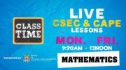 CAPE Mathematics: 11:15AM-12:00PM | Educating a Nation - October 23 2020 4