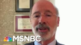 Gov. Wolf: 'We're In A Much Better Place Because We Have Vote-By-Mail' | MTP Daily | MSNBC 2