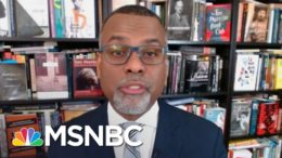 Eddie Glaude: Covid Has Intersected With 'Liberty And Freedom'   Deadline   MSNBC 7
