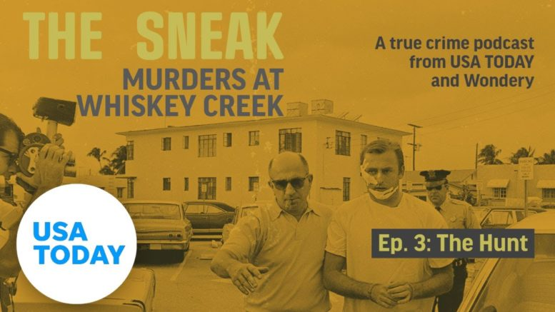 "The Sneak: A True Crime Podcast – ""The Hunt"" (Episode 3) 