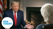 What happened during Trump's '60 Minutes' interview with Lesley Stahl? | USA TODAY 4