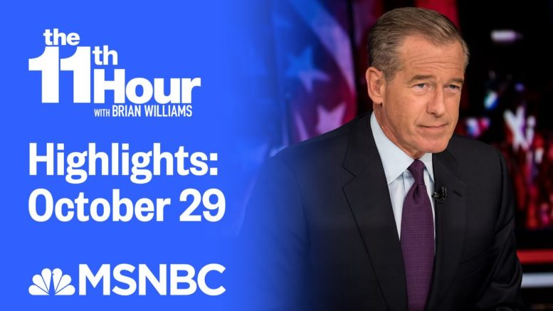 Watch The 11th Hour With Brian Williams Highlights: October 29 | MSNBC 1