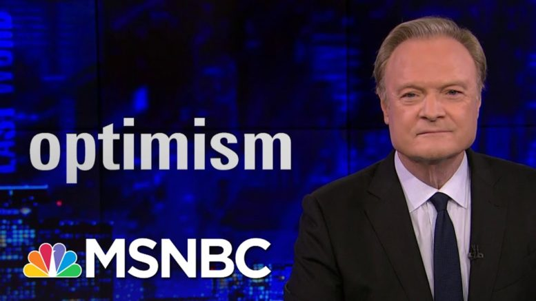 Lawrence: 'There Is Plenty To Be Optimistic About' | The Last Word | MSNBC 1