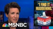 Take Heart That Americans Still Believe In Democracy; Early Vote Numbers Prove It | Rachel Maddow 2