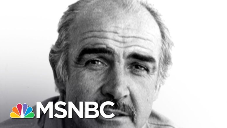Actor Sean Connery Dead at 90 | MSNBC 1