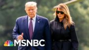 World Leaders Send Well Wishes To Trump, First Lady After Covid Diagnosis | Stephanie Ruhle | MSNBC 2