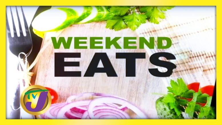 Weekend Eats: TVJ Smile Jamaica - October 3 2020 1