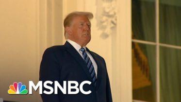 Trump's Doctor Releases Statement Saying He Is Showing 'No Symptoms' Of Coronavirus | MSNBC 6