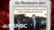 Senator Points To Difficulties In Negotiating With Trump On Relief | Morning Joe | MSNBC 5
