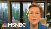 Sen. Elizabeth Warren: Trump Cares About Himself And Retaining Power | Morning Joe | MSNBC 4