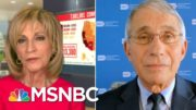 Dr. Fauci: You Should Have Mask Wearing, Distancing In 'Any Situation, Without Exception' | MSNBC 3