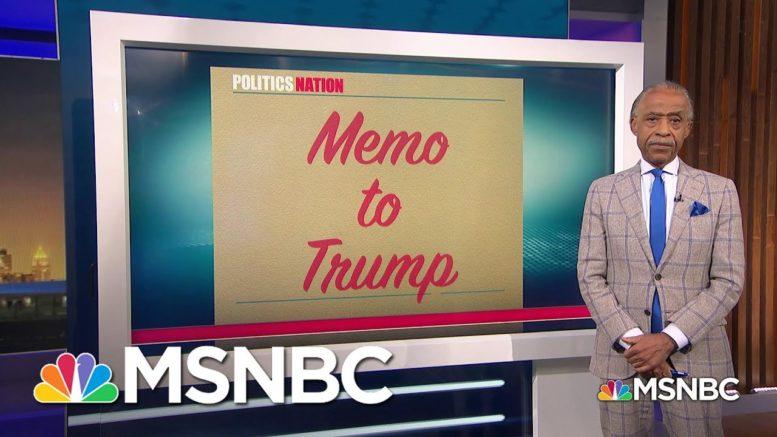 Memo To Trump: 'You Are Uninterested In Actual Peace' | PoliticsNation | MSNBC 1