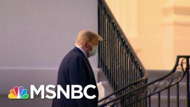 Trump Claims He No Longer Has Covid-19, Says He's 'Immune' | Alex Witt | MSNBC 6