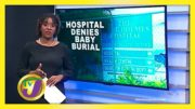 Hospital Denies Baby Burial - October 9 2020 2
