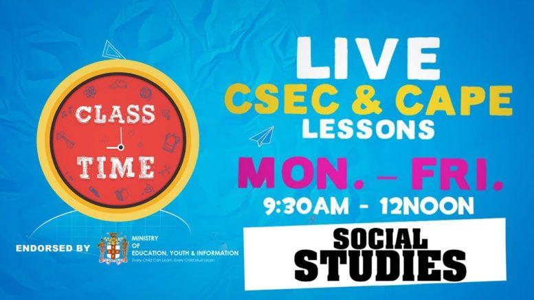 CSEC Social Studies 9:45AM-10:25AM | Educating a Nation - October 12 2020 1