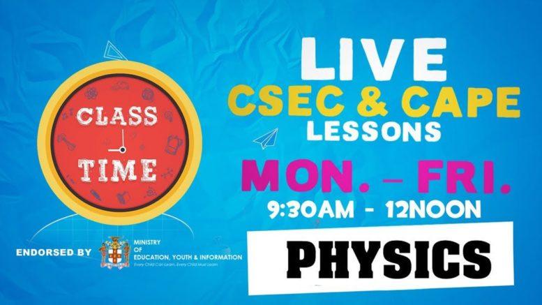 CSEC Physics 10:35AM-11:10AM | Educating a Nation - October 12 2020 1