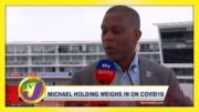 Michael Holding Weighs in on Covid - October 11 2020 4