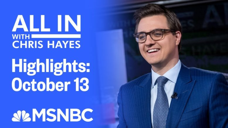Watch All In With Chris Hayes Highlights: October 13 | MSNBC 1