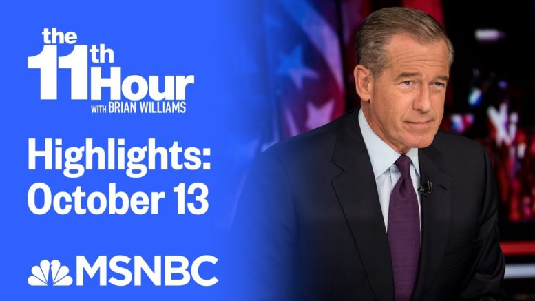 Watch The 11th Hour With Brian Williams Highlights: October 13 | MSNBC 1
