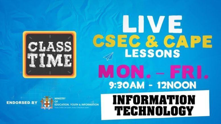 CSEC Information Technology 9:45AM-10:25AM   Educating a Nation - October 14 2020 1