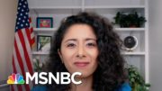 Harris County, TX Judge Lina Hidalgo On The 'Collective Anxiety' She's Hearing From Voters | MSNBC 3