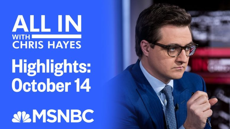 Watch All In With Chris Hayes Highlights: October 14 | MSNBC 1