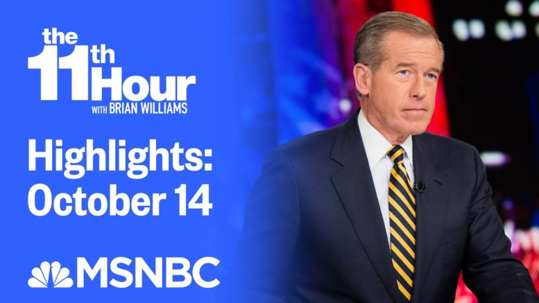 Watch The 11th Hour With Brian Williams Highlights: October 15 | MSNBC 1