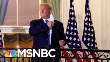 Trump Reveals New Details About His Covid Symptoms, Testing   Rachel Maddow   MSNBC 6