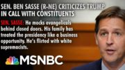 Sen. Sasse Criticizes Trump During Call With Constituents | Way Too Early | MSNBC 2