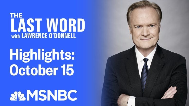 Watch The Last Word With Lawrence O'Donnell Highlights: October 15   MSNBC 1