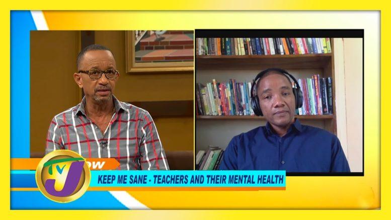 Keep me Sane - Teachers & Their Mental Health - November 12 2020 1