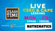 CSEC Mathematics 9:45AM-10:25AM | Educating a Nation - November 13 2020 3