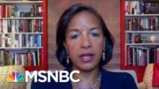 Susan Rice: Americans Will Decide The Election, Not Trump | Morning Joe | MSNBC 5
