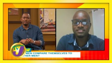 Do Men Compare Themselves to Other Men? - TVJ Smile Jamaica - November 14 2020 6