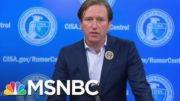 Cybersecurity Chief Fired; Openly Debunked Trump's Voter Fraud Lies | Rachel Maddow | MSNBC 2