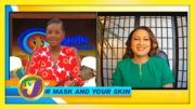 Your Mask & Your Skin: TVJ Smile Jamaica - November 18 2020 3