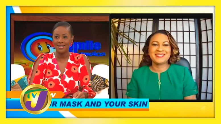 Your Mask & Your Skin: TVJ Smile Jamaica - November 18 2020 1