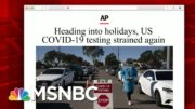 U.S. Testing Sites Report Long Lines, Hours Of Waiting | Morning Joe | MSNBC 3