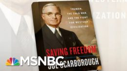 How Truman Was Underestimated By His Peers | Morning Joe | MSNBC 6