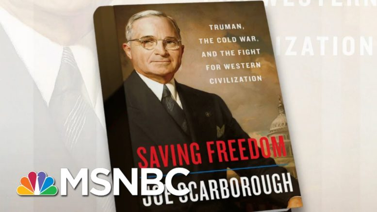 How Truman Was Underestimated By His Peers | Morning Joe | MSNBC 1