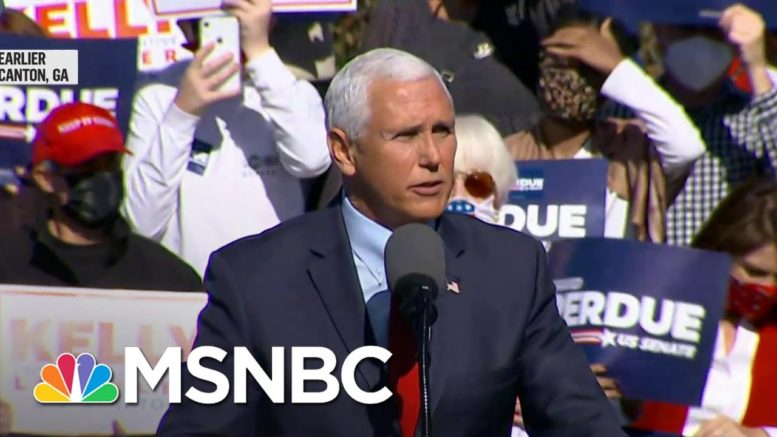 Vice President Pence Campaigns In Georgia As Recount Confirms Biden Win | Ayman Mohyeldin | MSNBC 1