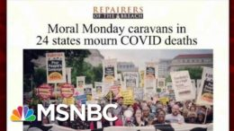 Moral Monday Caravans To Honor Coronavirus Victims | Morning Joe | MSNBC 9