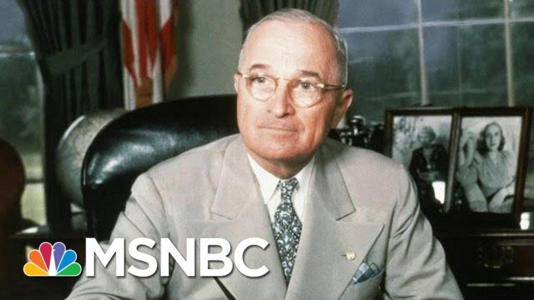 Harry Truman's Living Example   Morning Joe   MSNBC 1