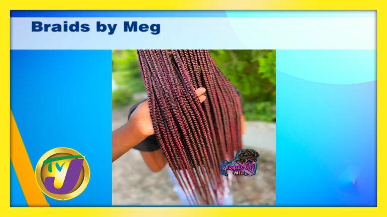 Braids by Meg: TVJ Smile Jamaica - November 20 2020 1