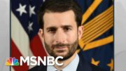 Exiting Trump Puts Dubious Characters In Top Roles At Pentagon, NSA | Rachel Maddow | MSNBC 3