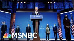 Biden Unveils Team As Trump Ignores Transition Now Underway | The 11th Hour | MSNBC 3